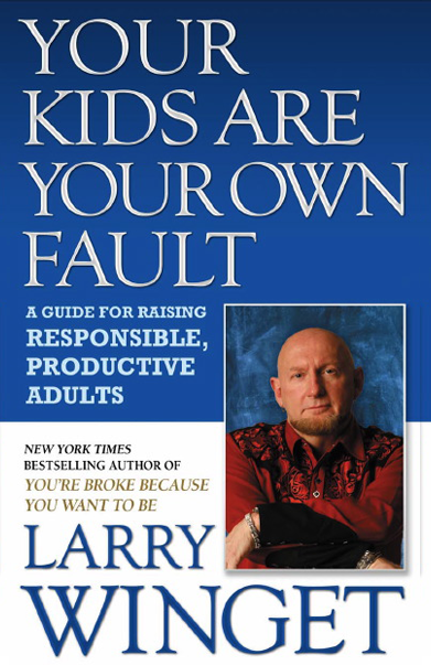 your-kids-are-your-own-fault
